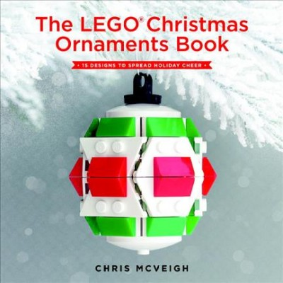The LEGO Christmas Ornament Book