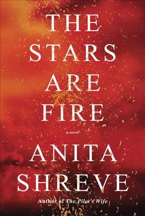 May Virtual Book Discussion- The Stars are Fire by Anita Shreve
