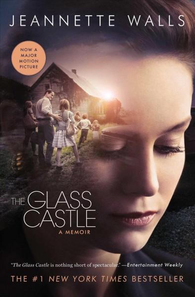 The glass castle : a memoir